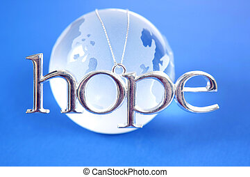 Hope for the World - Glass globe with silver HOPE sign on it
