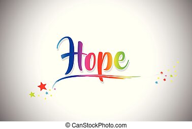 Hope Handwritten Word Text with Rainbow Colors and Vibrant Swoosh.