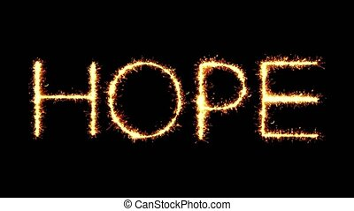 Hope Text Sparkler Glitter Sparks Firework Loop Animation -...