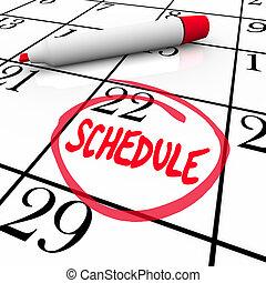 horario, palabra, dar la vuelta, en, calendario, cita,...