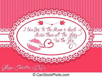 Horizontal Holiday card with oval frame on pink background. Handwritten calligraphic text Happy Valentines Day, I love you to the moon and back. More than all the stars in the sky.