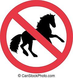 Horses forbidden