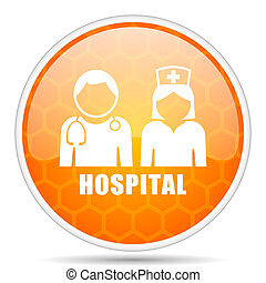 Hospital web icon. Round orange glossy internet button for webdesign.