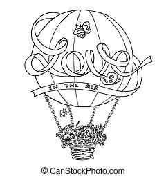 Hot air balloon sketch with ribbon Love is in the air