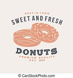 Hot and fresh donuts retro badge design. Vintage design for cafe, restaurant, pub or fast food business. Template with donuts for restaurant identity objects, packaging and menu