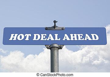 Hot deal ahead road sign
