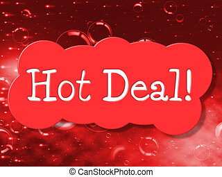 Hot Deal Indicates Cheap Discounted And Bargain - Hot Deal...