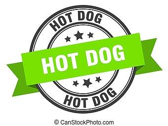hot dog label. hot dog green band sign. hot dog