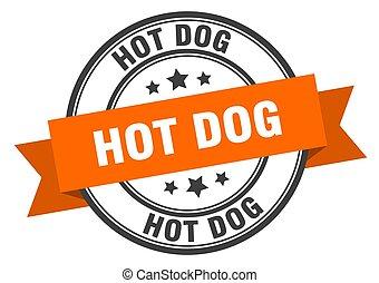 hot dog label. hot dog orange band sign. hot dog