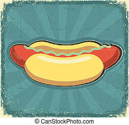 Hot dogs poster. Retro image on old paper texture
