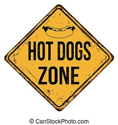 Hot dogs zone vintage rusty metal sign