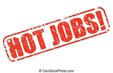 Hot jobs red stamp text