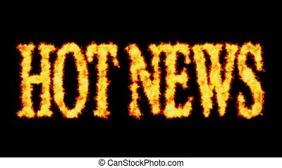 Hot news text word concept burning on black background