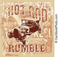 hot rod rumble - vintage hot rod vector for T-shirt printed...