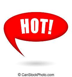 Hot speech bubble - Speech bubble says Hot isolated on white...