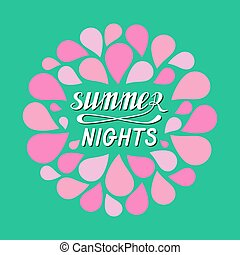 ... Hot Summer Nights Hand Written Lettering Made In Vector.
