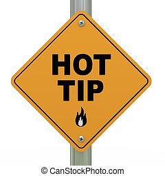 Hot tip roadsign - 3d Illustration of road sign of hot tip