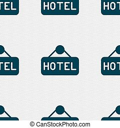 hotel icon sign. Seamless pattern with geometric texture. Vector