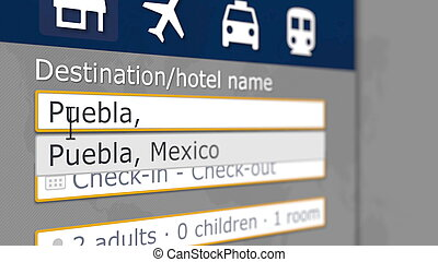 Hotel search in Puebla on some booking site. Travel to Mexico related 3D rendering