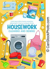 House cleaning, laundry, washing and sewing
