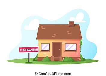 House Confiscation, Resolving Property Disputes Concept. Real Estate Alienation, Confiscated Housing. Nationalization Lawyer Services, Auction Bidding, Bankruptcy Loan. Cartoon Vector Illustration