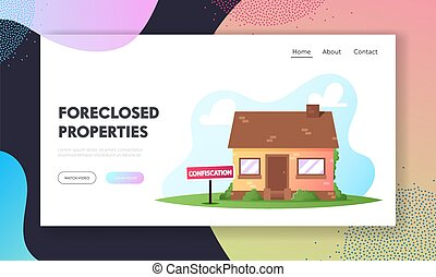 House Confiscation, Resolving Property Disputes Landing Page Template. Real Estate Alienation, Confiscated Housing Lawyer Services, Auction Bidding, Bankruptcy and Loan. Cartoon Vector Illustration
