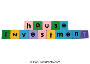 house investment in toy block letters