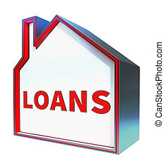 House Loans Shows Home Borrowing Repayments 3d Rendering -...