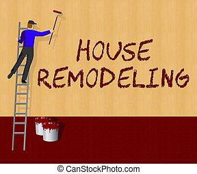 House Remodeling Showing Home Remodeler 3d Illustration