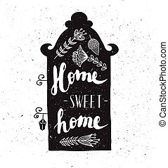 House with phrase sweet home.