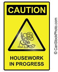 housework, sinal perigo