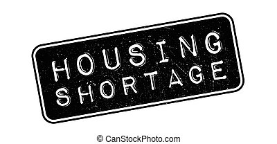 Housing Shortage rubber stamp - Housing Shortage, rubber ...