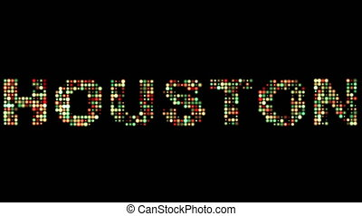 Houston led text