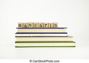 hout, woord, taal, postzegels, boekjes , mandarijn