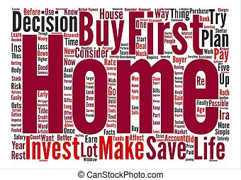 How Do I Invest For My First Home text background word cloud concept