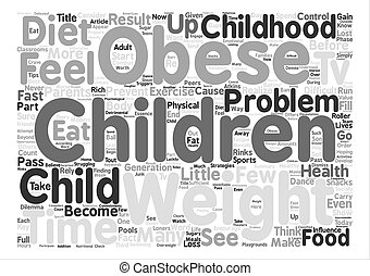 How do we prevent Childhood Obesity text background word cloud concept