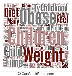 How do we prevent Childhood Obesity Word Cloud Concept Text Background