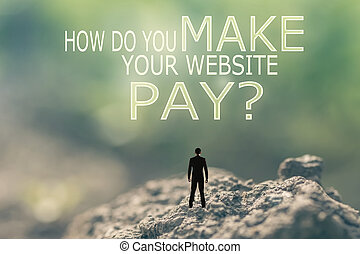 How Do You Make Your Website Pay?