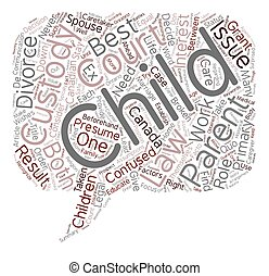 How does child custody in Canada work text background wordcloud concept