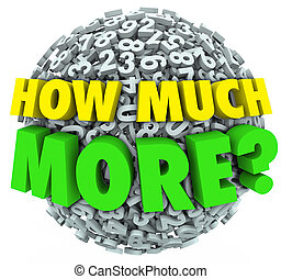 How Much More Question Numbers Ball Additional Want Need
