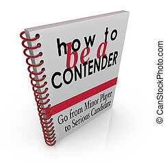 How to Be a Contender Advice Information Book Manual...