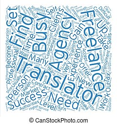 How to become a successful freelance translator text background word cloud concept