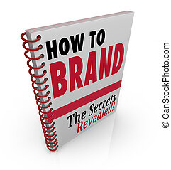 How to Brand Book Advice Guide Consultant - A spiral bound...