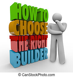 How to Choose the Right Builder Thinker Question Advice Contract