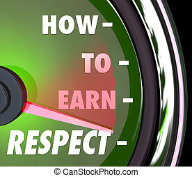 How to Earn Respect Reverence Achieve Good High Reputation Level