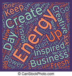 How To Energize Your Business Everyday text background wordcloud concept