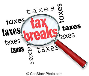How to Find Tax Breaks - Magnifying Glass - A magnifying...