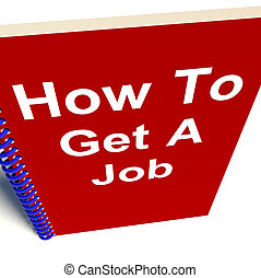 How To Get A Job Book For Career Advice