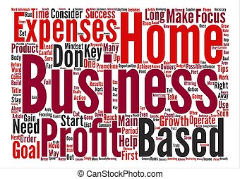 How To Have Success With A Home Based Business Word Cloud Concept Text Background
