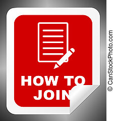 How To Join Shows Membership Registration 3d Illustration